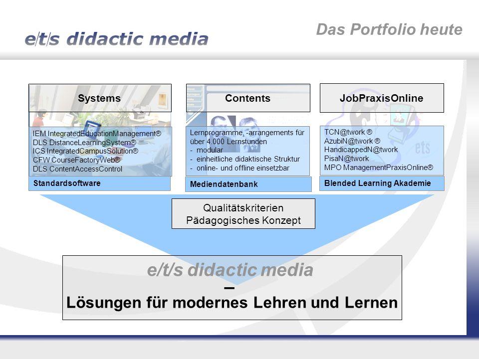 e/t/s didactic media – Lösungen für modernes Lehren und Lernen