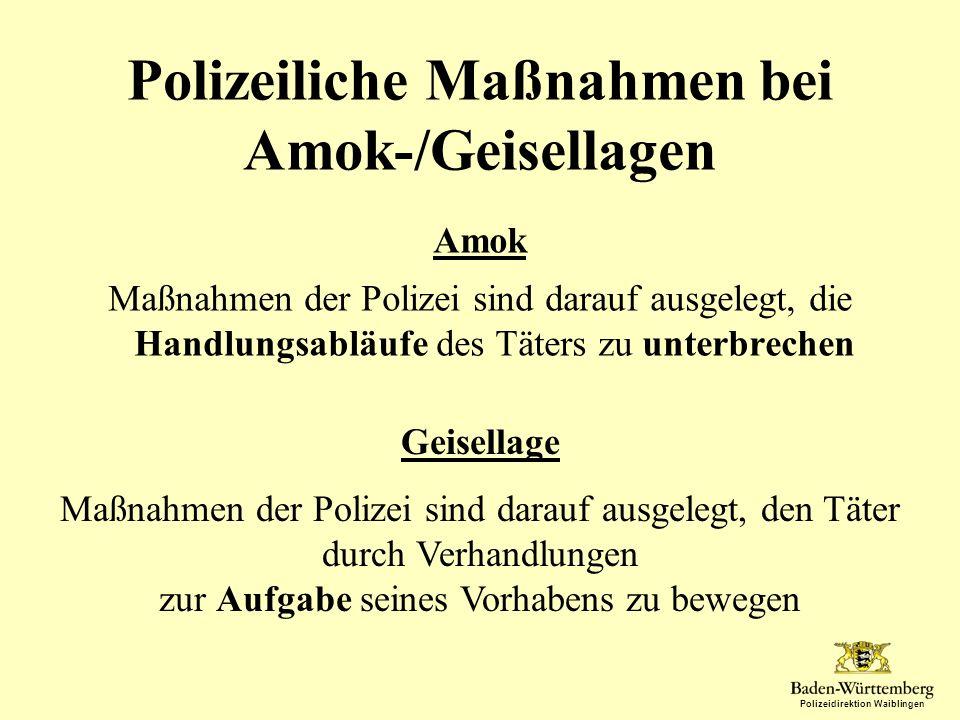Polizeiliche Maßnahmen bei Amok-/Geisellagen