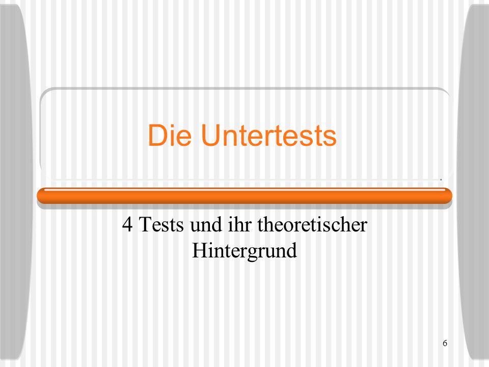 4 Tests und ihr theoretischer Hintergrund