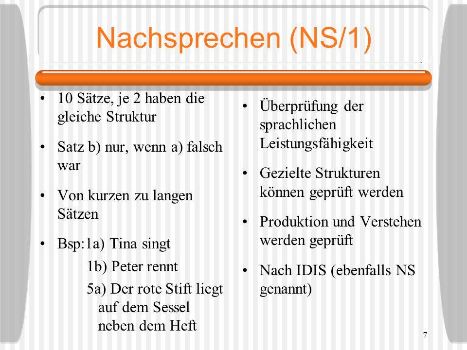 Nachsprechen (NS/1) 10 Sätze, je 2 haben die gleiche Struktur