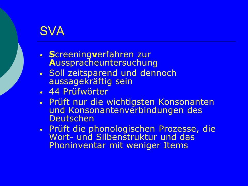 SVA Screeningverfahren zur Ausspracheuntersuchung
