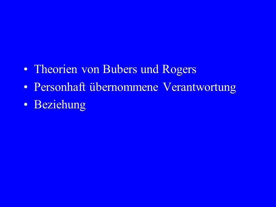Theorien von Bubers und Rogers