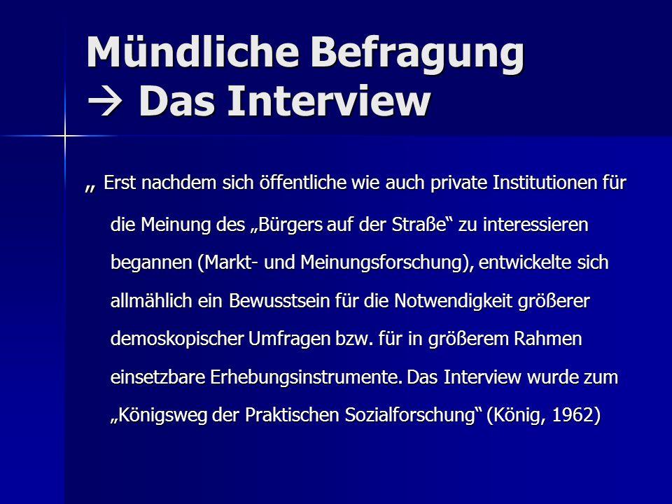 Mündliche Befragung  Das Interview