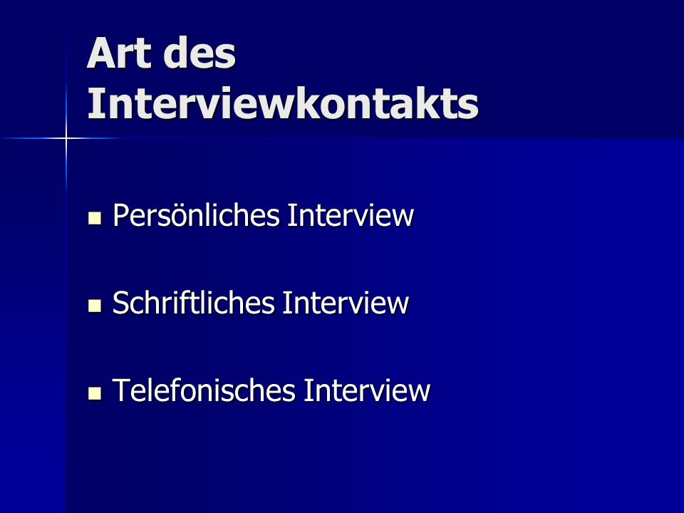 Art des Interviewkontakts