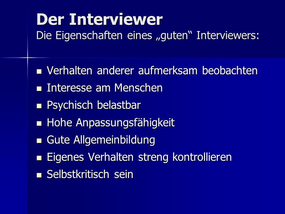 """Der Interviewer Die Eigenschaften eines """"guten Interviewers:"""