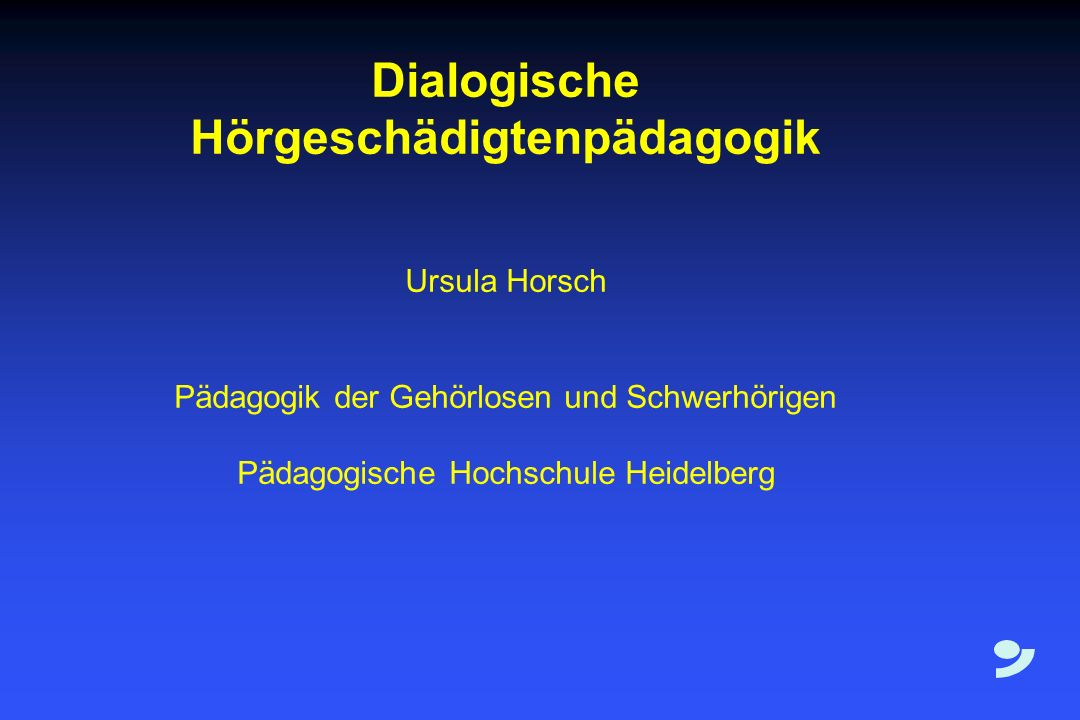 Dialogische Hörgeschädigtenpädagogik