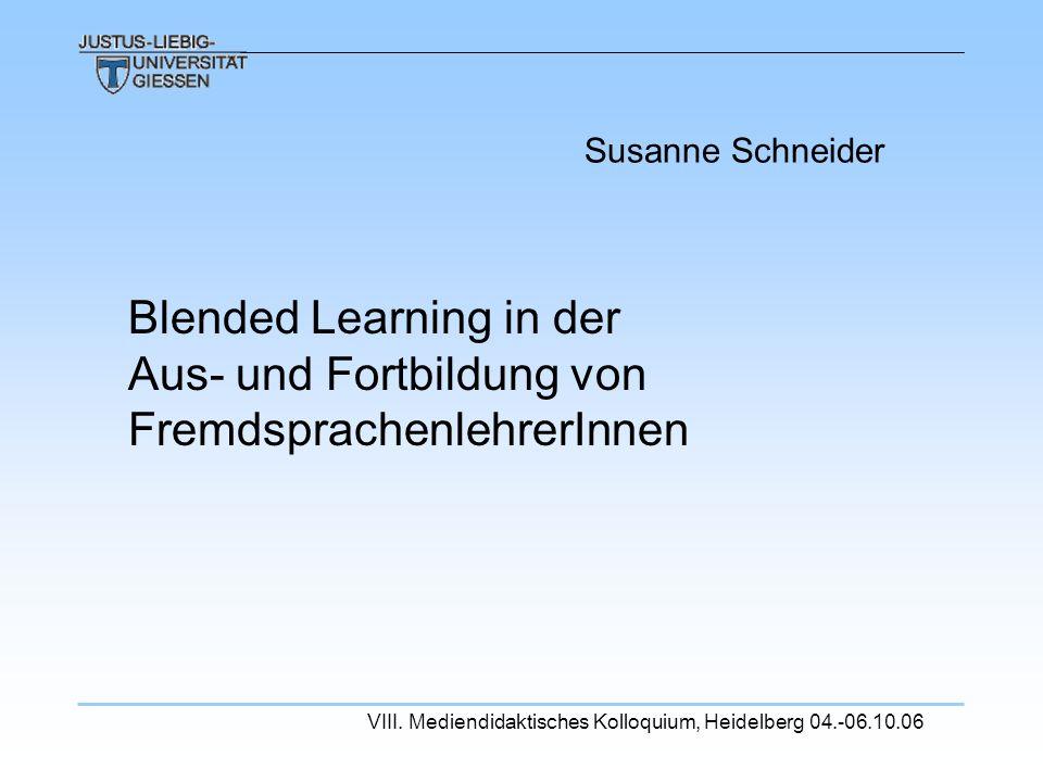 Susanne Schneider Blended Learning in der Aus- und Fortbildung von FremdsprachenlehrerInnen.
