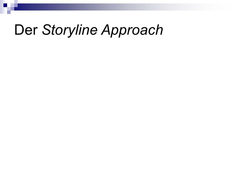 Der Storyline Approach