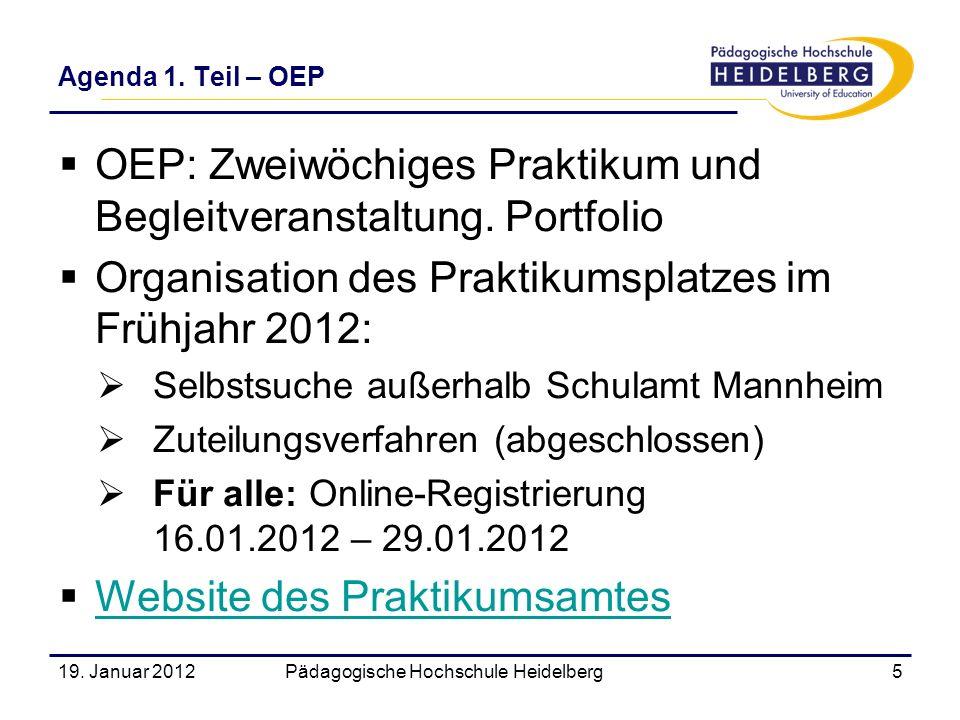 OEP: Zweiwöchiges Praktikum und Begleitveranstaltung. Portfolio