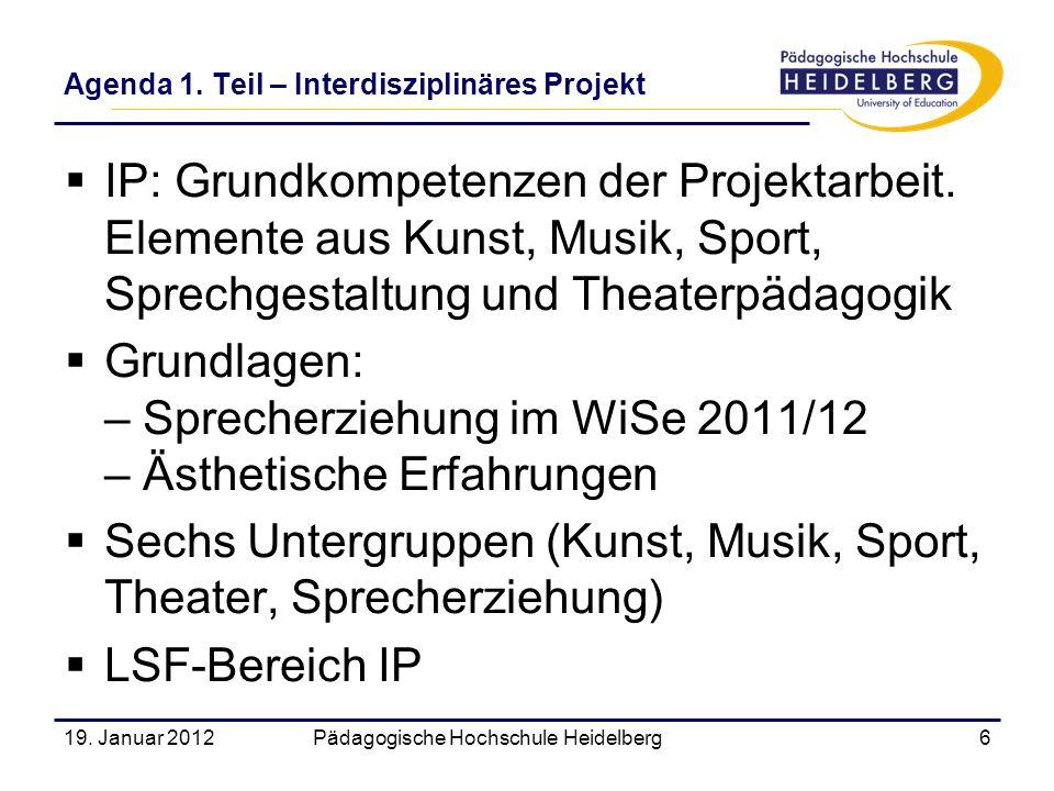 Agenda 1. Teil – Interdisziplinäres Projekt
