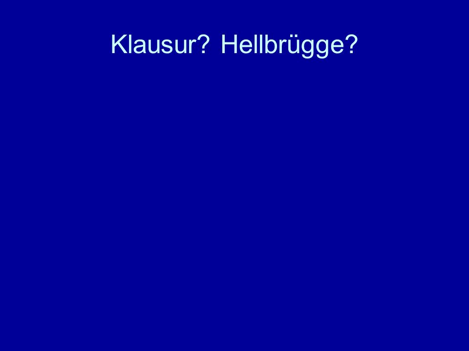 Klausur Hellbrügge