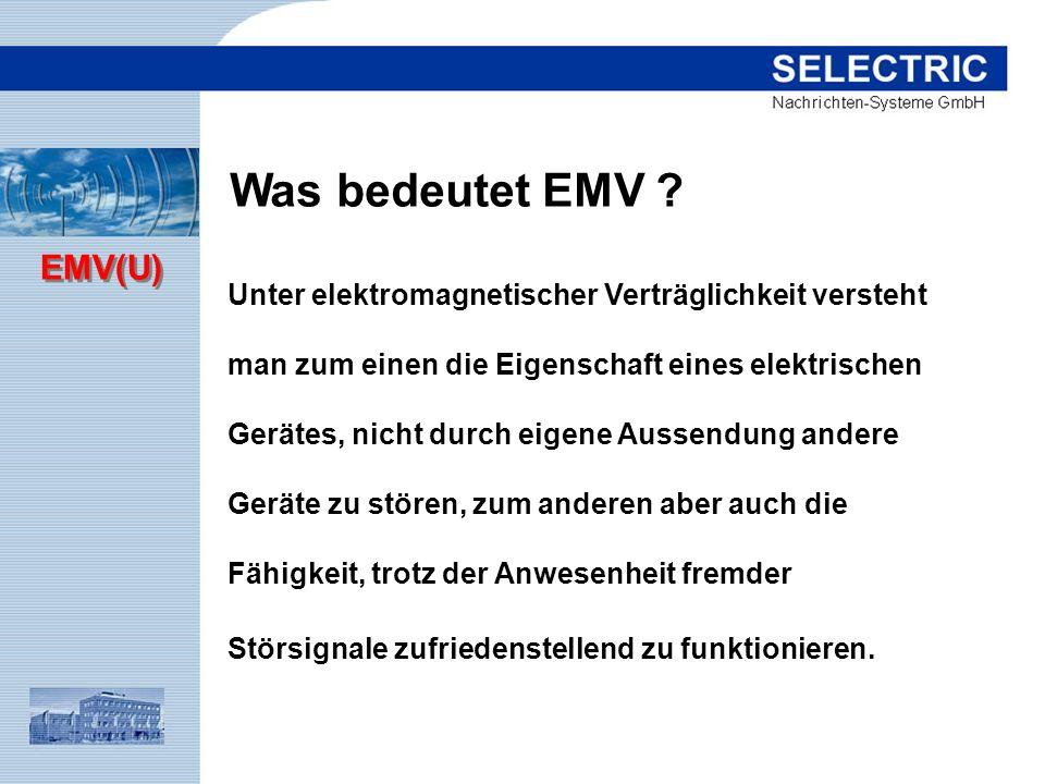 Was bedeutet EMV Unter elektromagnetischer Verträglichkeit versteht