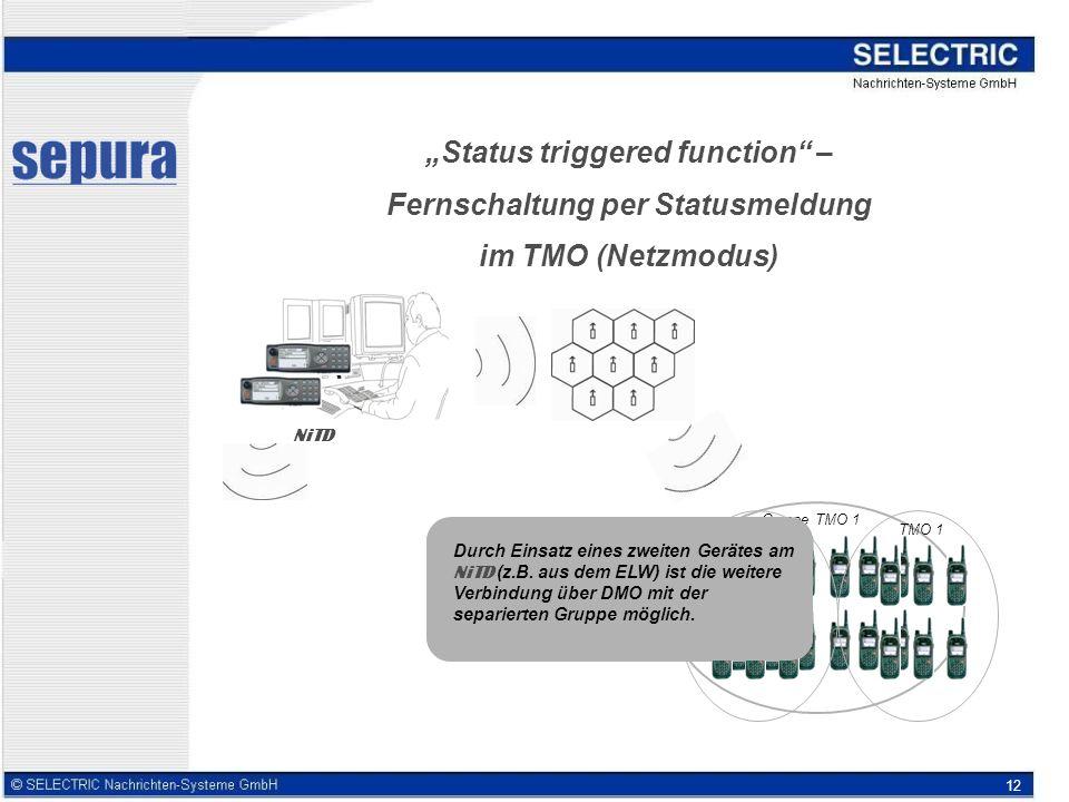 """""""Status triggered function – Fernschaltung per Statusmeldung im TMO (Netzmodus)"""