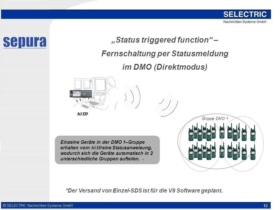 """""""Status triggered function – Fernschaltung per Statusmeldung im DMO (Direktmodus)"""