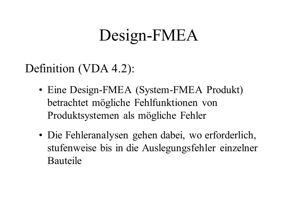 Design-FMEA Definition (VDA 4.2):