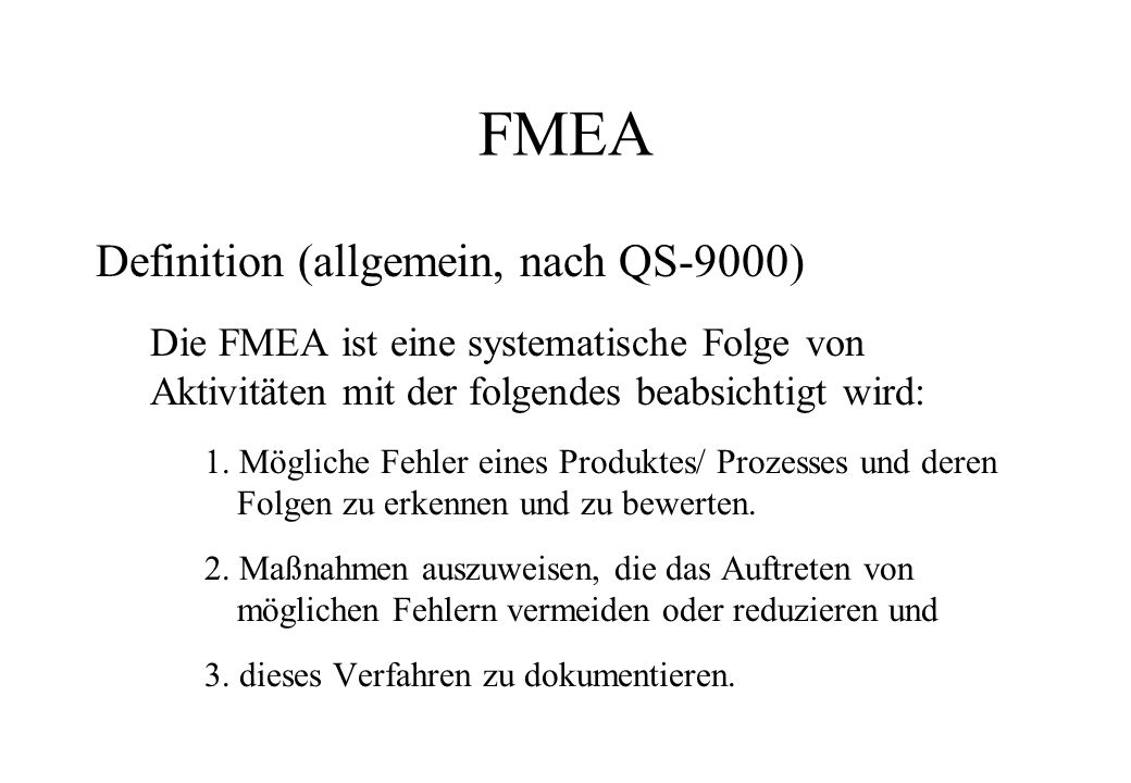 FMEA Definition (allgemein, nach QS-9000)