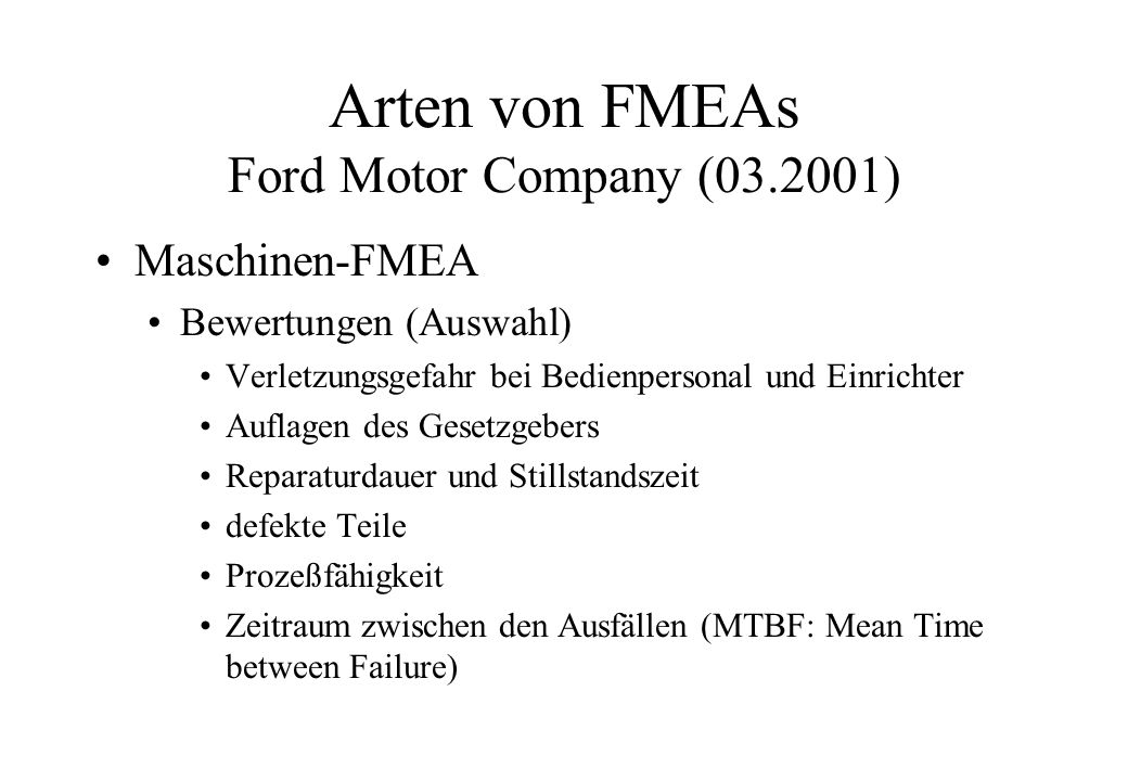 Arten von FMEAs Ford Motor Company (03.2001)