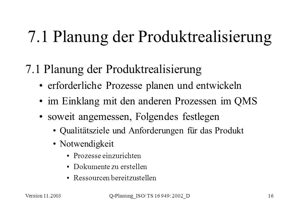 7.1 Planung der Produktrealisierung