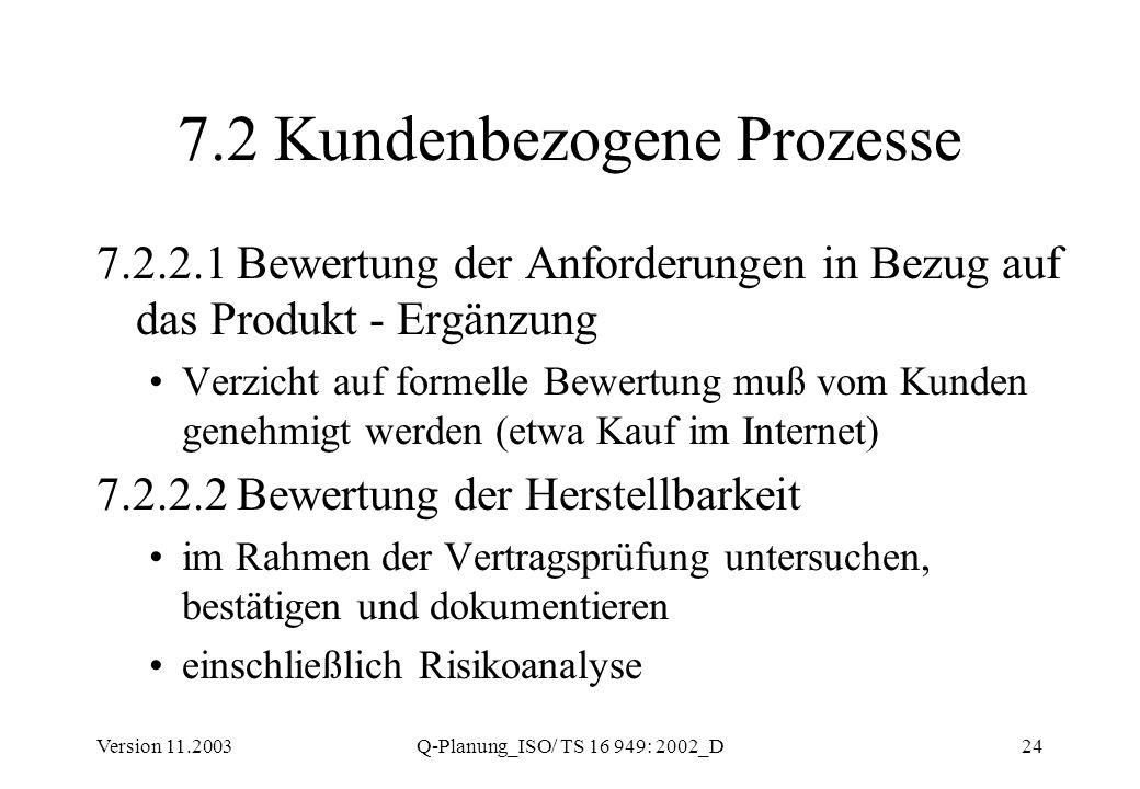 7.2 Kundenbezogene Prozesse