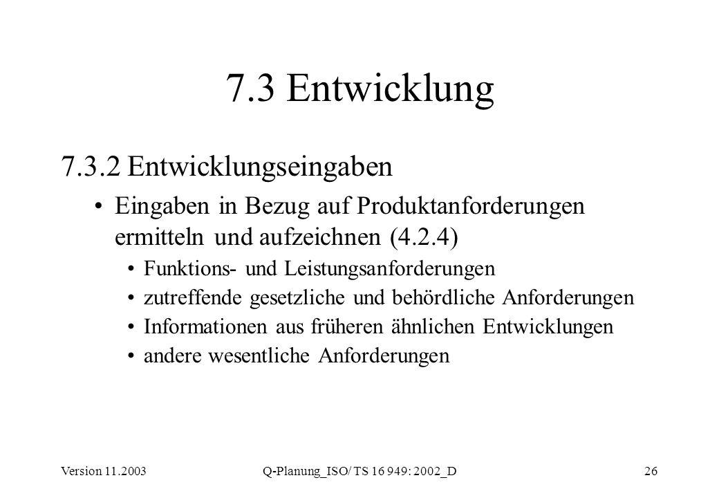 7.3 Entwicklung 7.3.2 Entwicklungseingaben