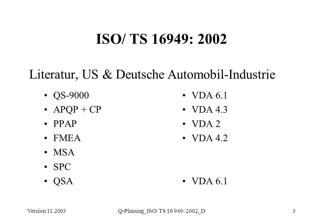 ISO/ TS 16949: 2002 Literatur, US & Deutsche Automobil-Industrie