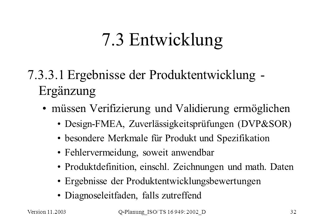 7.3 Entwicklung 7.3.3.1 Ergebnisse der Produktentwicklung - Ergänzung