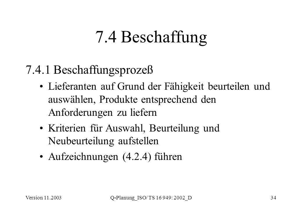 7.4 Beschaffung 7.4.1 Beschaffungsprozeß