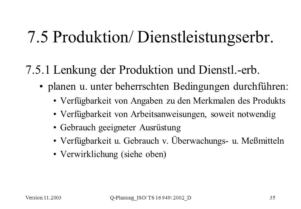 7.5 Produktion/ Dienstleistungserbr.