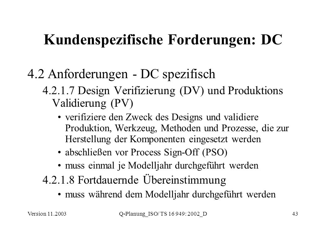 Kundenspezifische Forderungen: DC