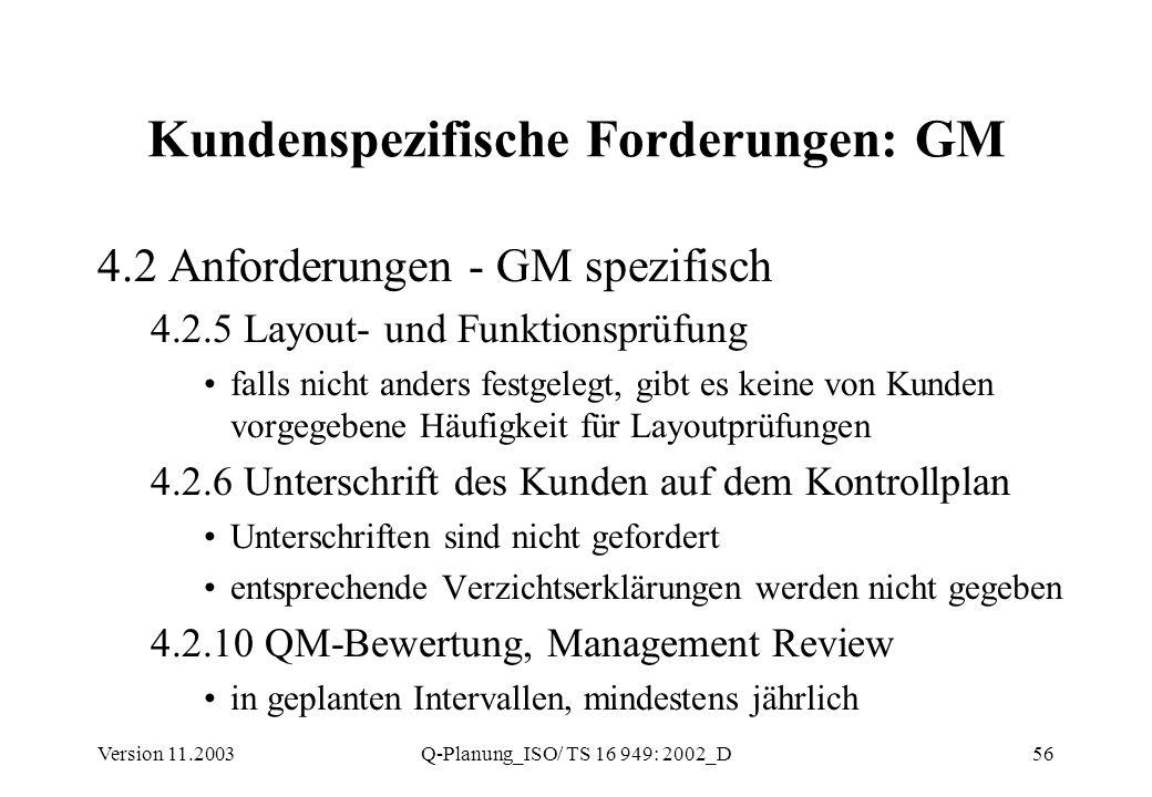 Kundenspezifische Forderungen: GM