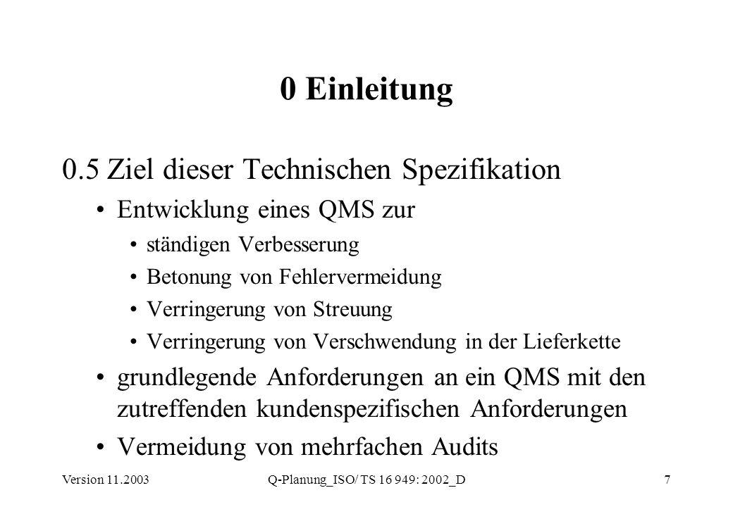 0 Einleitung 0.5 Ziel dieser Technischen Spezifikation