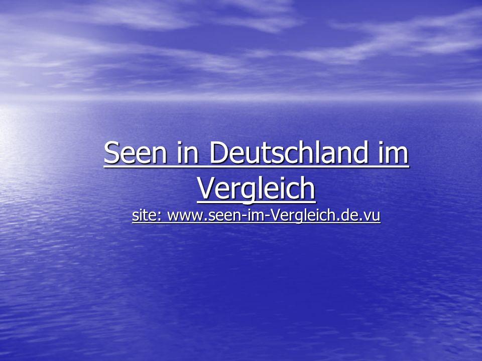 Seen in Deutschland im Vergleich site: www.seen-im-Vergleich.de.vu