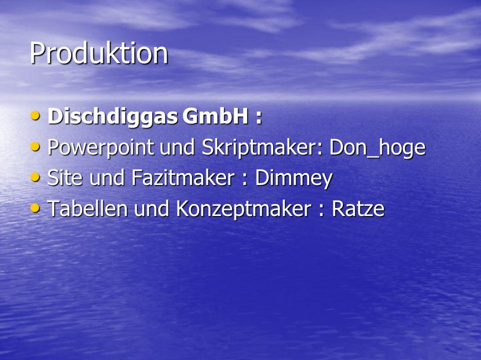 Produktion Dischdiggas GmbH : Powerpoint und Skriptmaker: Don_hoge