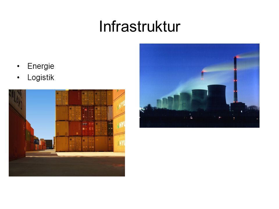 Infrastruktur Energie Logistik