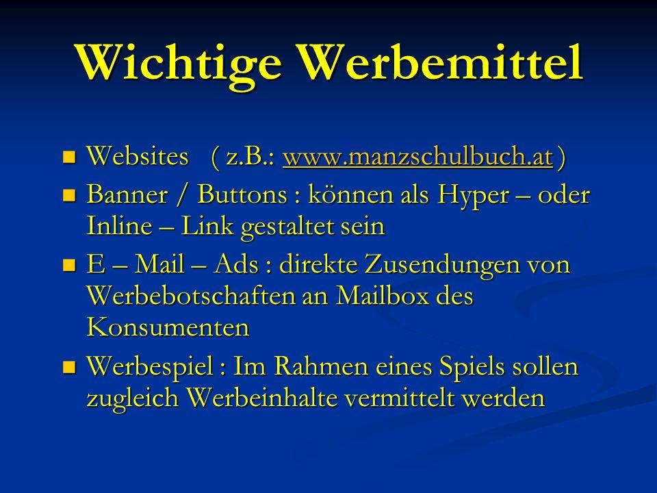 Wichtige Werbemittel Websites ( z.B.: www.manzschulbuch.at )