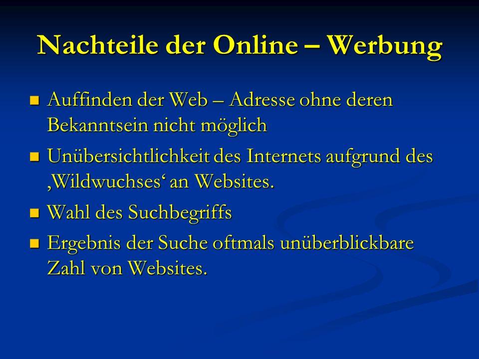 Nachteile der Online – Werbung