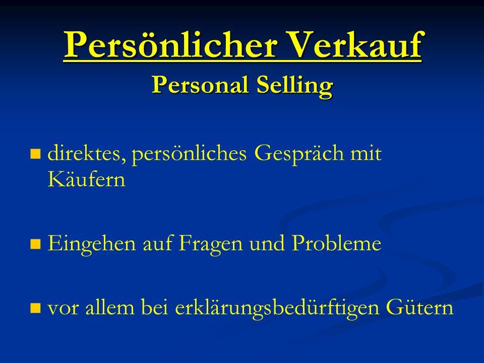 Persönlicher Verkauf Personal Selling