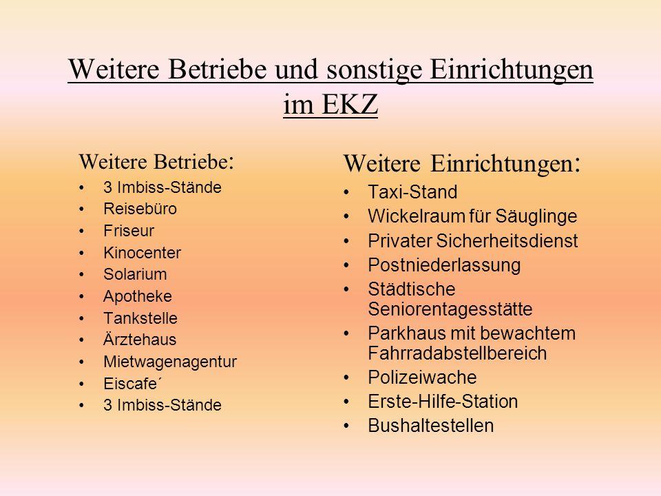 Weitere Betriebe und sonstige Einrichtungen im EKZ