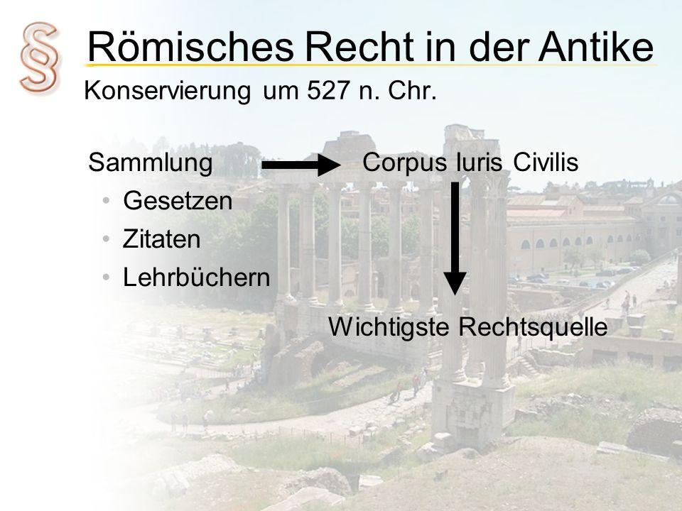 Konservierung um 527 n. Chr. Sammlung. Gesetzen.