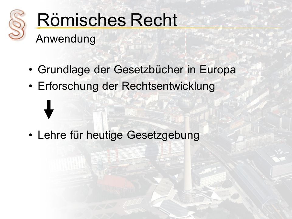 Anwendung Grundlage der Gesetzbücher in Europa. Erforschung der Rechtsentwicklung.