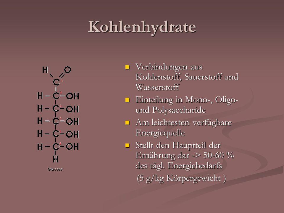 Kohlenhydrate Verbindungen aus Kohlenstoff, Sauerstoff und Wasserstoff