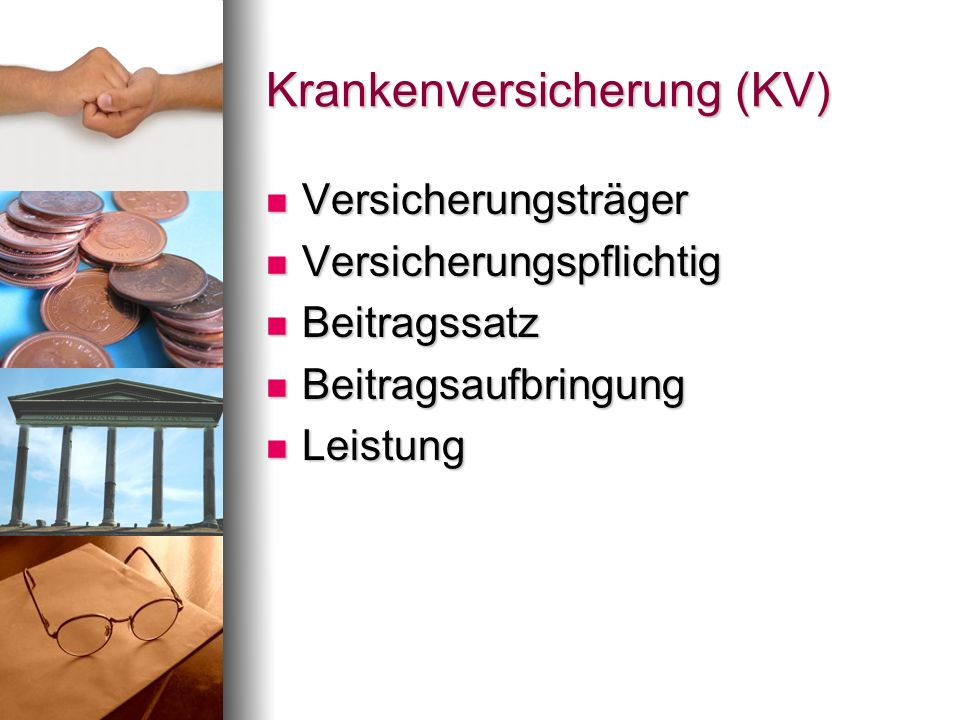 Krankenversicherung (KV)