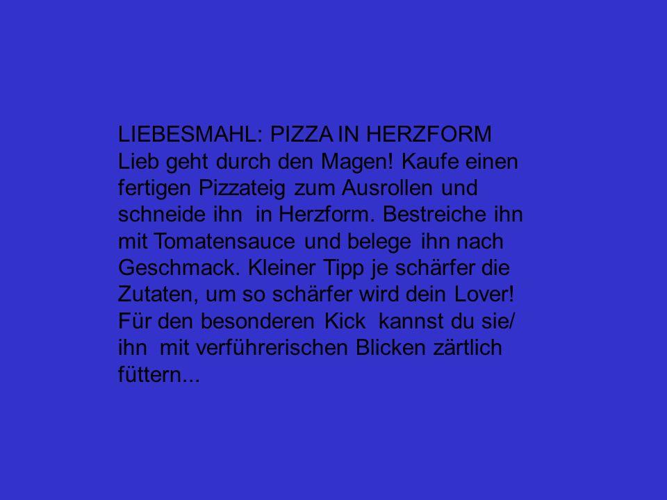 LIEBESMAHL: PIZZA IN HERZFORM