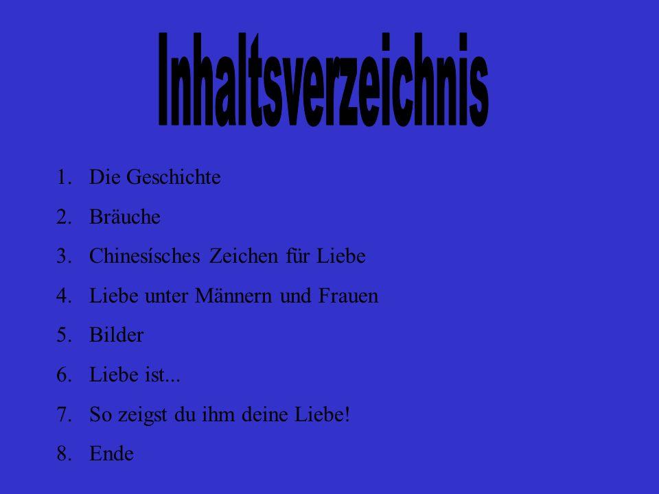 Inhaltsverzeichnis Die Geschichte Bräuche