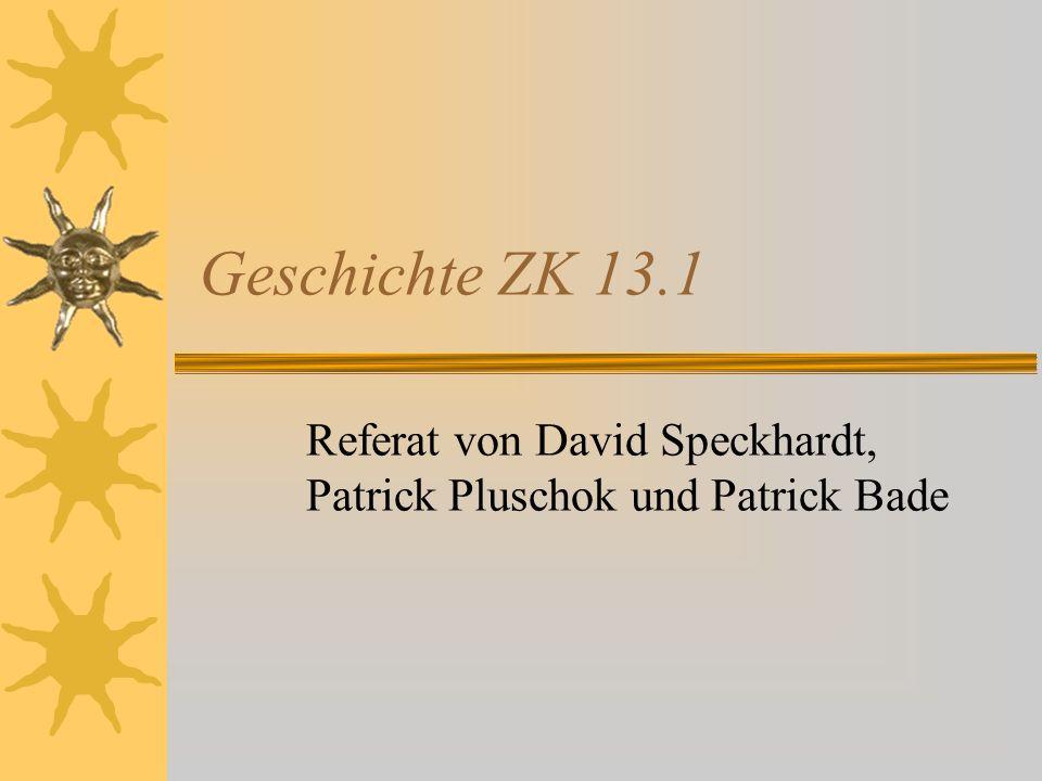Referat von David Speckhardt, Patrick Pluschok und Patrick Bade