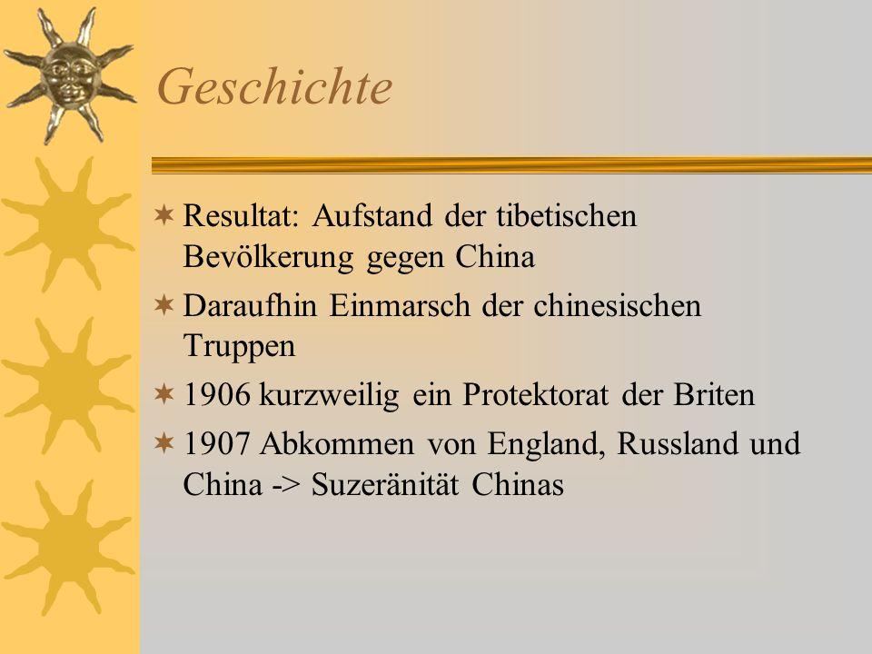 Geschichte Resultat: Aufstand der tibetischen Bevölkerung gegen China