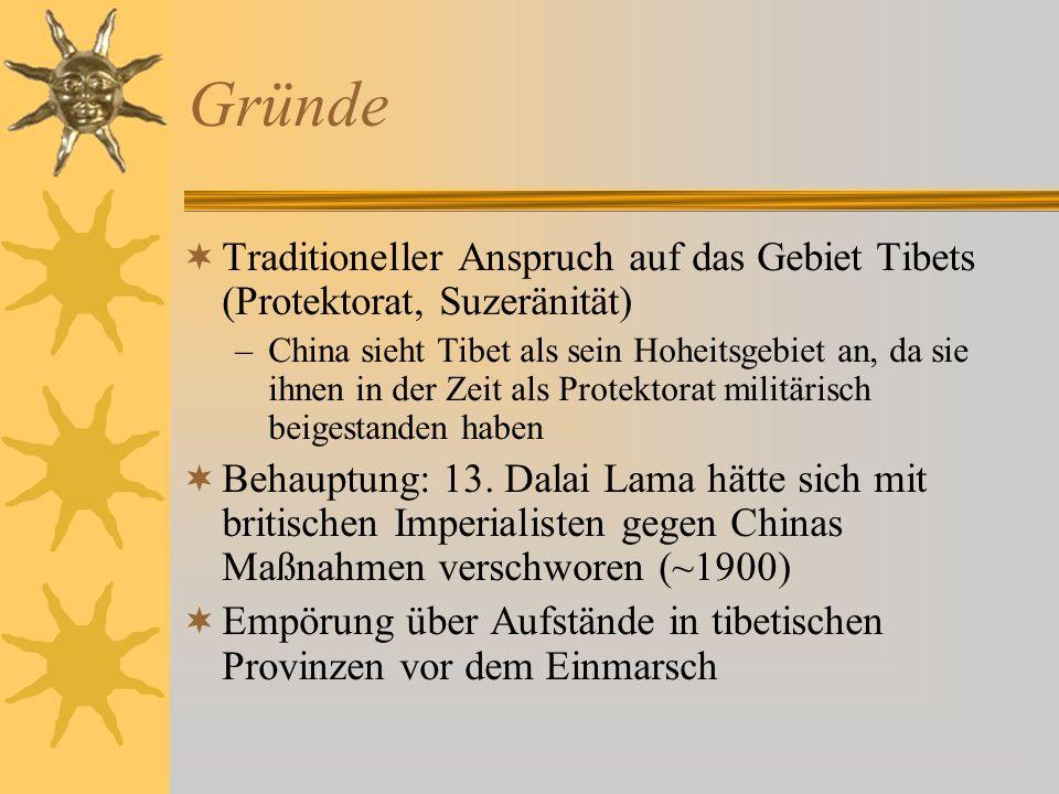 GründeTraditioneller Anspruch auf das Gebiet Tibets (Protektorat, Suzeränität)