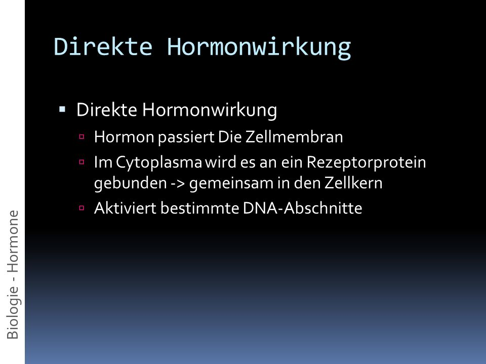 Direkte Hormonwirkung