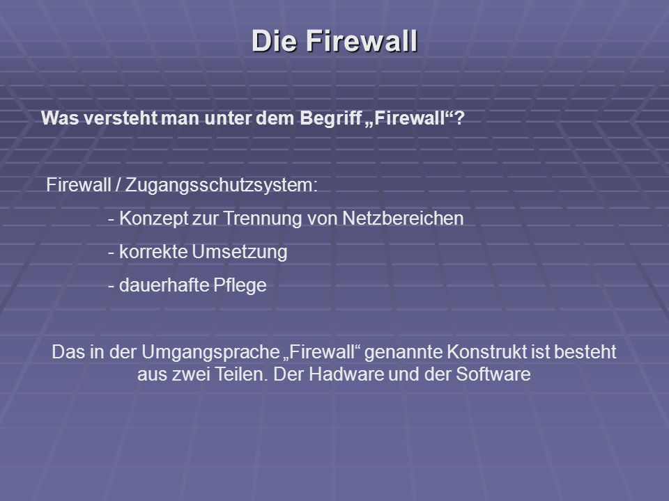 """Die Firewall Was versteht man unter dem Begriff """"Firewall"""