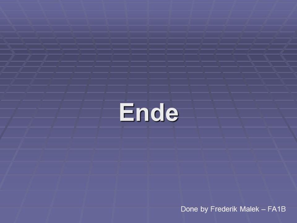 Ende Done by Frederik Malek – FA1B